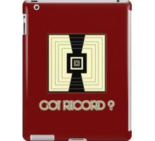 Got Record iPad Case/Skin