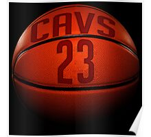 cavs 23 basketball Poster