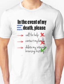In the Event of My Death (Humour / Humor) T-Shirt