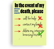 In the Event of My Death (Humour / Humor) Canvas Print