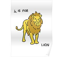 L is for Lion(Animal Alphabet ) Poster