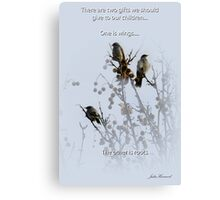 Two gifts we can give our children. Canvas Print