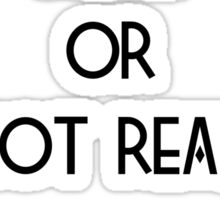 Hunger Games : Real or Not Real Sticker