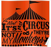 It's A Circus Poster
