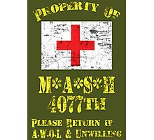 Property Of Mash 4077th Photographic Print