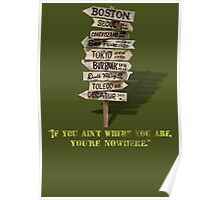 If You Ain't Where You Are, You're Nowhere Poster
