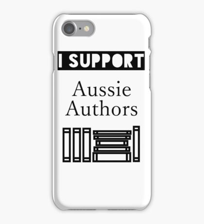 I Support Aussie Authors iPhone Case/Skin
