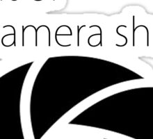 I lost count of my camera shutter Sticker