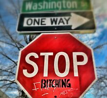 """Stop Bitching"" by Adam Northam"