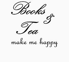 Books and Tea Make me Happy Unisex T-Shirt