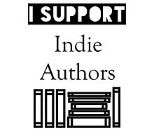 I Support Indie Authors Photographic Print