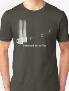 Life...... Powered by coffee T-Shirt