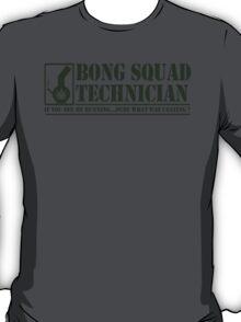 Bong Squad Technician T-Shirt