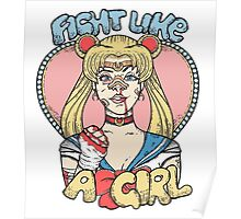 Sailor Moon- Fight Like a Girl Poster