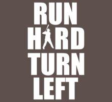 Run Hard, Turn Left Kids Clothes
