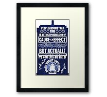 Doctor Who - Blink - People assume that time is a strict progression of cause to effect (WoodTexture) Framed Print