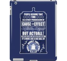 Doctor Who - Blink - People assume that time is a strict progression of cause to effect (WoodTexture) iPad Case/Skin