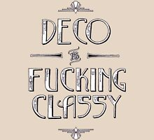 Deco is F***ing Classy Womens Fitted T-Shirt