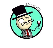 Stay Classy! Photographic Print