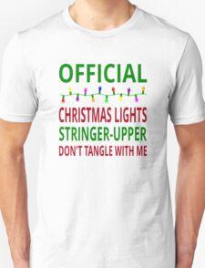 Official Christmas Lights Stringer-Upper Unisex T-Shirt