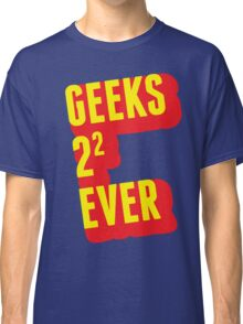 Geeks forever Classic T-Shirt