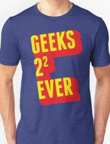 Geeks forever T-Shirt