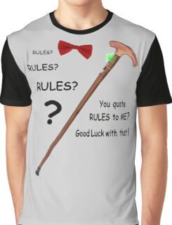 Rules? Goodluck with that. Graphic T-Shirt