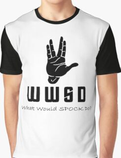 What Would SPOCK Do? Graphic T-Shirt