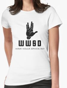 What Would SPOCK Do? Womens Fitted T-Shirt