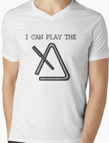 I Can Play the Triangle Mens V-Neck T-Shirt