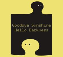 Goodbye Sunshine Hello Darkness by Artmassage