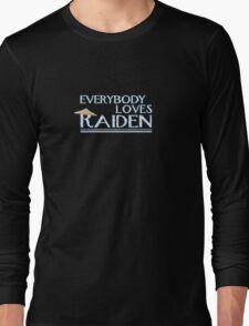 Everybody Loves Raiden Long Sleeve T-Shirt