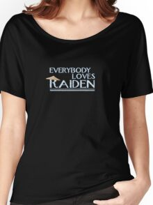 Everybody Loves Raiden Women's Relaxed Fit T-Shirt