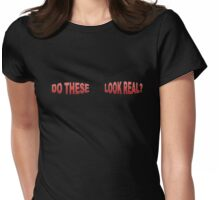 Do These (Boobs) Look Real? Womens Fitted T-Shirt
