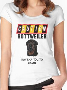 Caution Rottweiler May Lick You To Death Women's Fitted Scoop T-Shirt