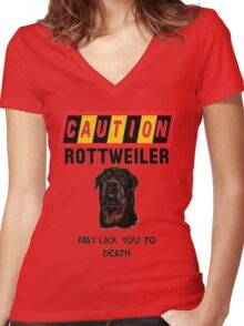 Caution Rottweiler May Lick You To Death Women's Fitted V-Neck T-Shirt