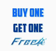 Buy One Get One Free! Unisex T-Shirt