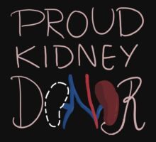 Proud Kidney Donor by Mariano G.G.