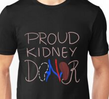 Proud Kidney Donor Unisex T-Shirt