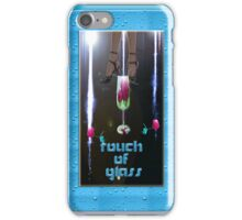 Touch of Glass iPhone Case/Skin