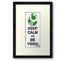 Keep calm and be Yoshi Framed Print