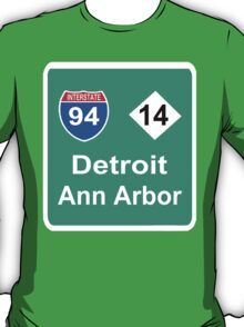 DETROIT MEETS ANN ARBOR: INTERSTATE 94 | M-14 T-Shirt