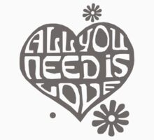 All you need Is love by Ely Prosser