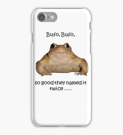 Bufo Bufo Toad, So Good They Named It Twice iPhone Case/Skin