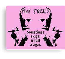 Sometimes a Cigar is Just a Cigar Canvas Print