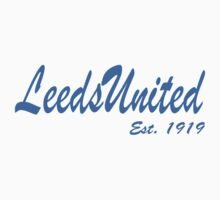 Leeds United, Est. 1919  by MOTLeedsUnited
