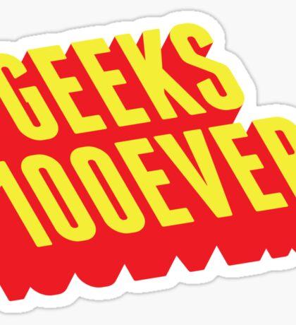 Geeks 100ever Sticker