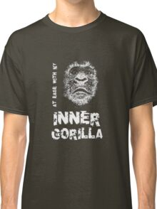 At Ease With My Inner Gorilla Classic T-Shirt