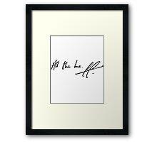 All The Love Framed Print