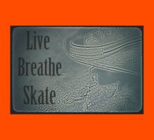 Live breathe skate T-Shirt
